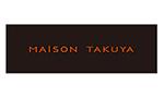MAISON TAKUYA メゾンタクヤ